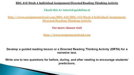 RDG 410 Week 4 Individual Assignment Directed Reading Thinking Activity Check this A+ tutorial guideline at