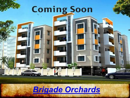 Brigade Orchards. Overview Brigade Orchards Brigade Orchards is a modern residential project by the developer known as Brigade Group, this flat is placed.