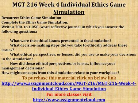 how did these ethical perspectives or lenses influence your decisions