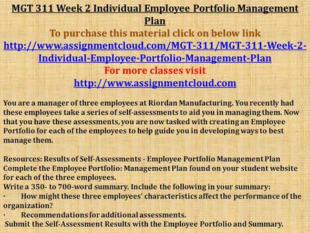 MGT 311 Week 2 Individual Employee Portfolio Management Plan To purchase this material click on below link
