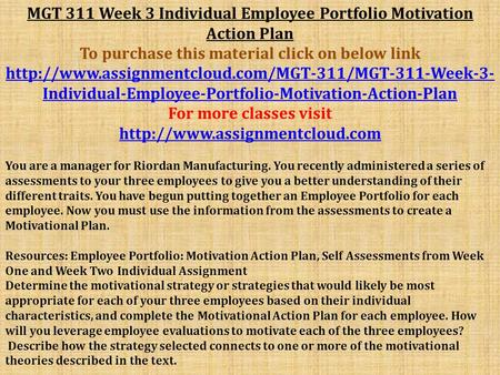 mgt 311 week 3 individual employee portfolio motivation action plan Civilian employees, contractors, retirees, higher hq & army leadership   interactive customer evaluation program  taking formal action on documented.