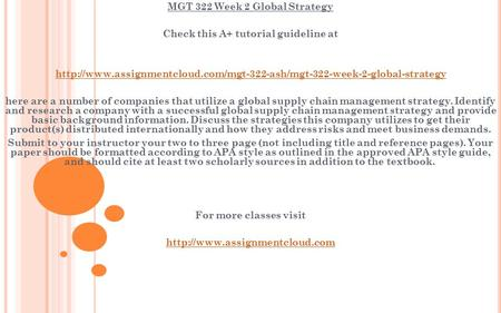 MGT 322 Week 2 Global Strategy Check this A+ tutorial guideline at  here are a.