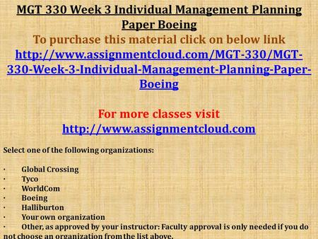 MGT 330 Week 3 Individual Management Planning Paper Boeing To purchase this material click on below link  330-Week-3-Individual-Management-Planning-Paper-