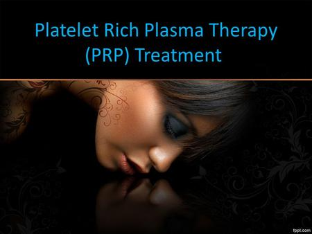 Platelet Rich Plasma Therapy (PRP) Treatment. About Us Platelet Rich Plasma Therapy (PRP) – Non Surgical Hair Loss Treatment In Anoosmadinaguda. PRP therapy.