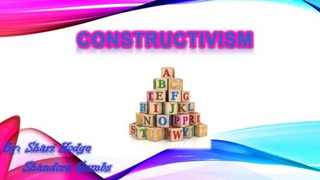 Constructivism is a theory based on observation and scientific study about how people learn. It is a teaching philosophy based on the concept that learning.