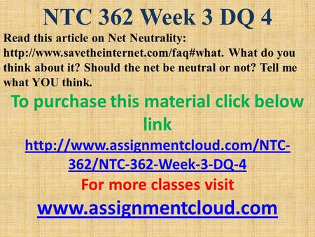 ntc 362 week 2 dqs Bus 475 week 3 strategic plan part 2 swott analysis uop exam assignment   ntc 362 all individual & learning team assignments and dqs pa571 week  4.