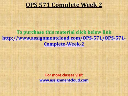 OPS 571 Complete Week 2 To purchase this material click below link  Complete-Week-2 For more classes visit.