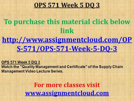 OPS 571 Week 5 DQ 3 To purchase this material click below link  S-571/OPS-571-Week-5-DQ-3 OPS 571 Week 5 DQ 3 Watch the.