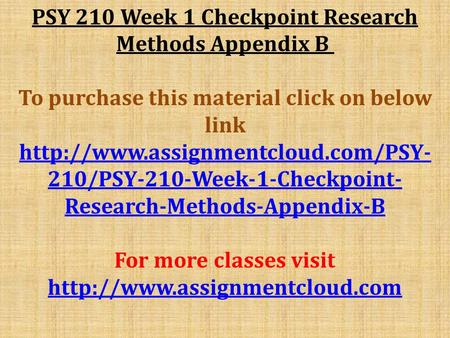 week 6 psy 270 checkpoint Essay on hsm/270 week 6 checkpoint 1205 words | 5 pages organization starts to make decision about the programs it will offer they have to start thinking about the.