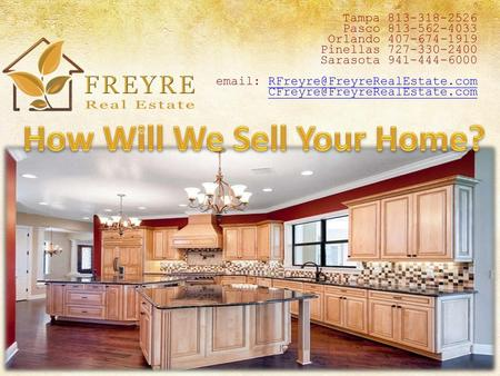 How Will We Sell Your Home?