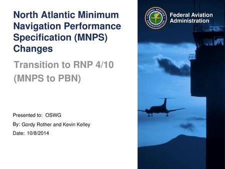 Transition to RNP 4/10 (MNPS to PBN)