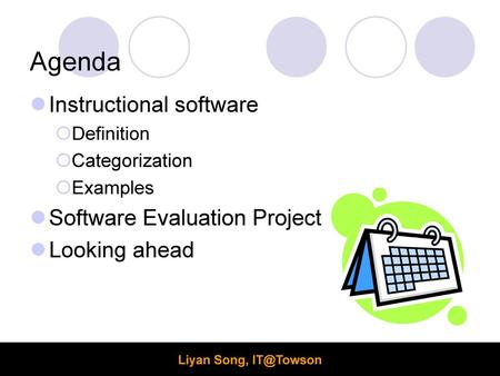 Agenda Instructional software Software Evaluation Project