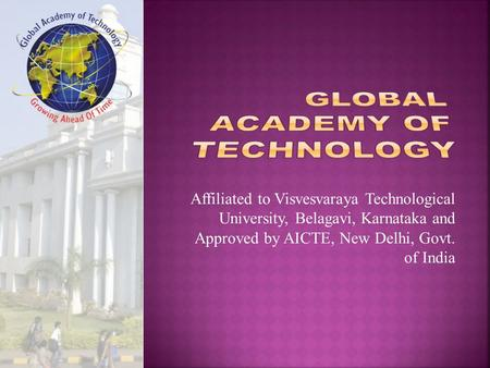 Global Academy Of Technology : A brief Introduction