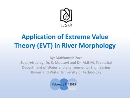 Application of Extreme Value Theory (EVT) in River Morphology