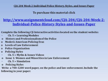 cja 204 week 1 Entire course link cja 204 week 1 criminal justice system paper resources: p 18 ofreference and citation examples located in the center for writing excellence on.