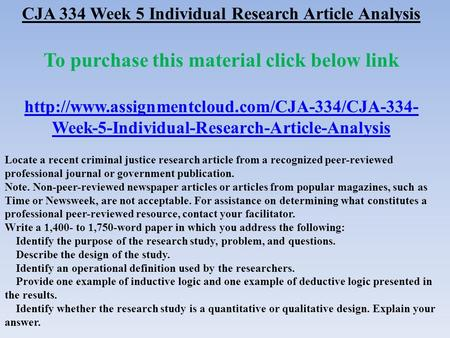 CJA 334 Week 5 Individual Research Article Analysis To purchase this material click below link  Week-5-Individual-Research-Article-Analysis.