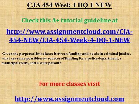 CJA 454 Week 4 DQ 1 NEW Check this A+ tutorial guideline at  454-NEW/CJA-454-Week-4-DQ-1-NEW Given the perpetual imbalance.
