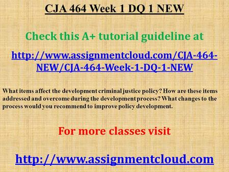 cja 464 week 5 learning team Cja 394 week 4 learning team assignment comparative criminal justice systems.