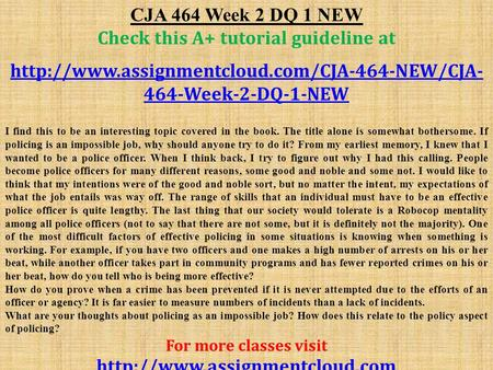 CJA 464 Week 2 DQ 1 NEW Check this A+ tutorial guideline at  464-Week-2-DQ-1-NEW I find this to be an interesting.