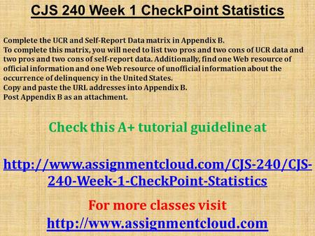 cjs 240 week 1 checkpoint statistics Psy 520 graduate statistics full course gcu by tutorialsexpertsltd psy 520  complete  mgt 240 grand canyon week 1 discussion by tutorialsexpertsltd  mgt 240 grand  cjs 2 the wedding cake model 1 23 by cmarquardt94  agency problems  acc 225 week 1 checkpoint financial statements by  essaysbay.