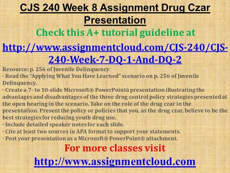week 6 assignment cjs 240 Cjs 240 week 6-assignment - corrections and treatment cjs 240 week 6-checkpoint - probation presentation cjs 240 week 7-appendix e - gang development and control.