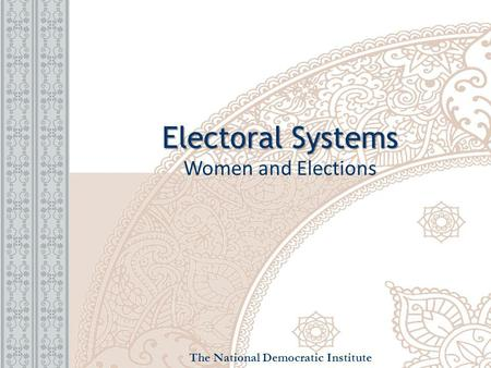 Electoral Systems Women and Elections