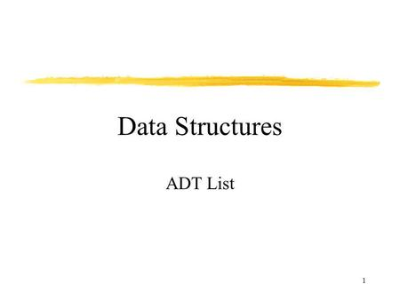 1 Data Structures ADT List. 2 Elements Structure OperationsDomain Specification Representation Implementation User of an ADT must only know this Implementer.