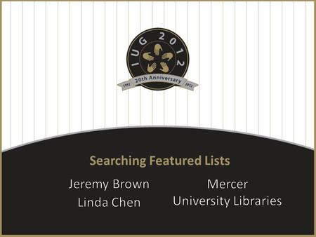 Searching Featured Lists. About Mercer University.