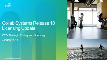 Collab Systems Release 10 Licensing Update