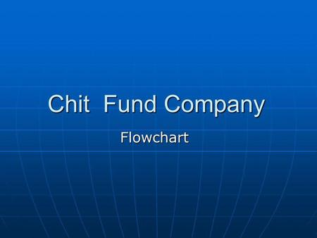 Chit Fund Company Flowchart.