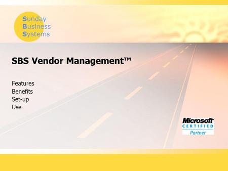 Sunday Business Systems SBS Vendor Management Features Benefits Set-up Use.