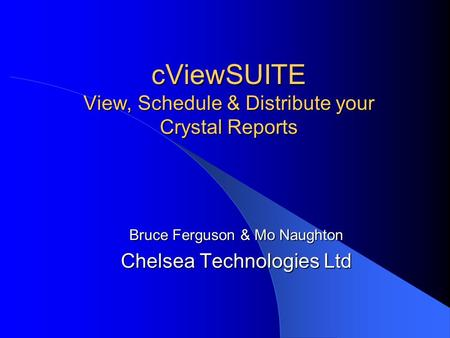 cViewSUITE View, Schedule & Distribute your Crystal Reports