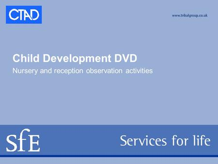 Child Development DVD Nursery and reception observation activities.
