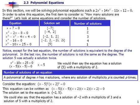 "In order to solve this equation, the first item to consider is: ""How many solutions are there?"" Let's look at some equations and consider the number of."