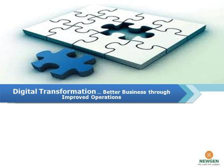 Digital Transformation … Better Business through Improved Operations.