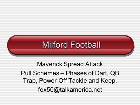 Milford Football Maverick Spread Attack