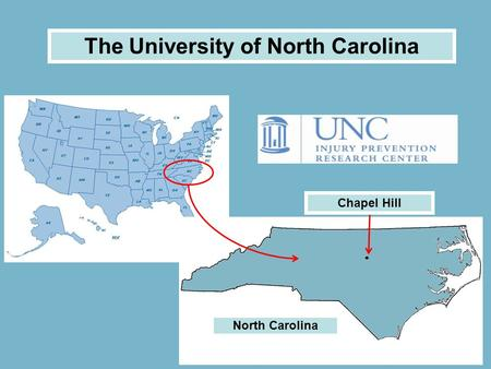 The University of North Carolina North Carolina Chapel Hill.