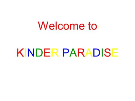 Welcome to KINDER PARADISE. The number of street children is increasing daily It is difficult to categorize these children. They fall under different.