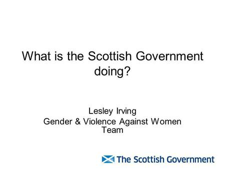 What is the Scottish Government doing?