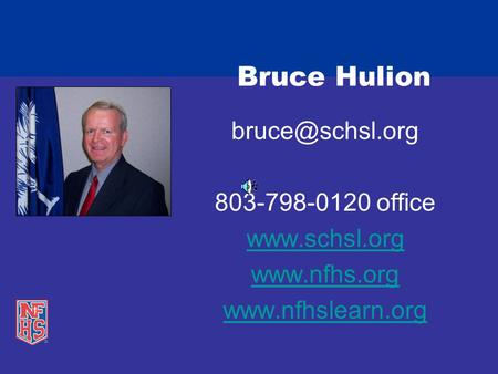 Bruce Hulion 803-798-0120 office