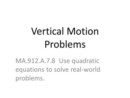 Vertical Motion Problems
