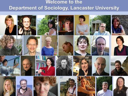 Welcome to the Department of Sociology, Lancaster University.