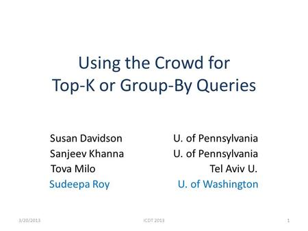 Using the Crowd for Top-K or Group-By Queries