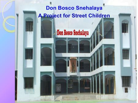 A Project for Street Children