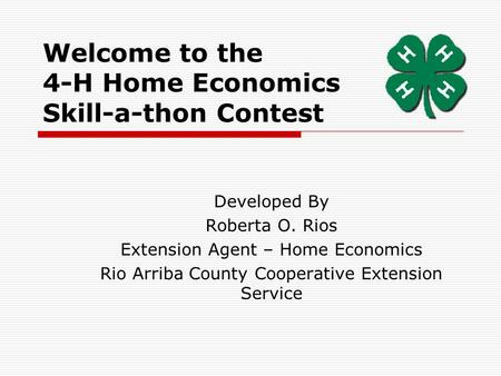 Welcome to the 4-H Home Economics Skill-a-thon Contest