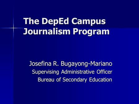 The DepEd Campus Journalism Program