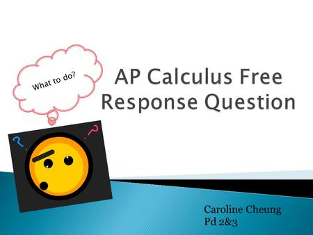 AP Calculus Free Response Question