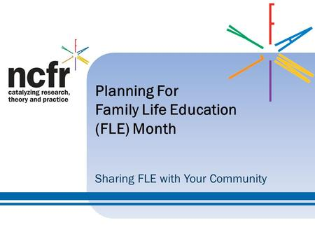 Planning For Family Life Education (FLE) Month Sharing FLE with Your Community.