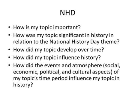 NHD How is my topic important?