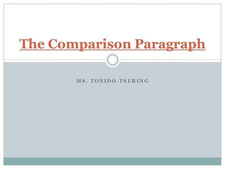 The Comparison Paragraph